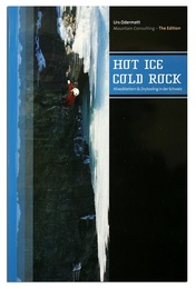 Hot Ice Cold Rock / Urs Odermatt