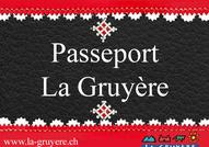 Pauschalangebot Passeport La Gruyère
