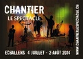 Chantier - Le Spectacle